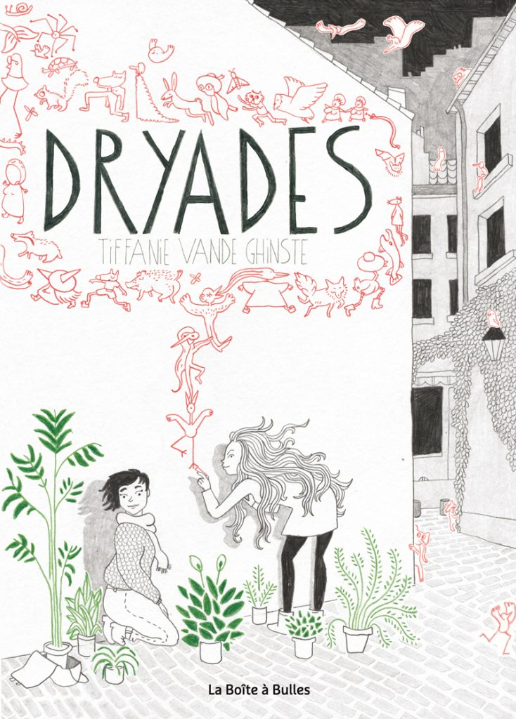 « Dryades », une fable urbaine