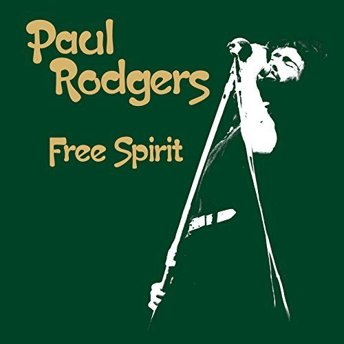« Free Spirit » Paul Rodgers ressucite son premier groupe Free