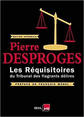 Pierre Desproges, «Les réquisitoires du Tribunal des flagrants délires» : les grandes heures de Pierre Desproges à Radio France