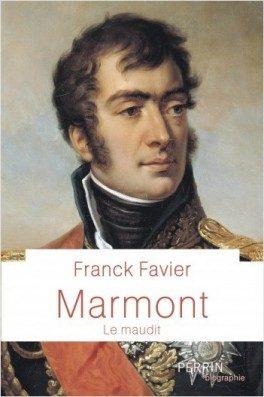 Marmont, le « dernier » des maréchaux d'Empire ?