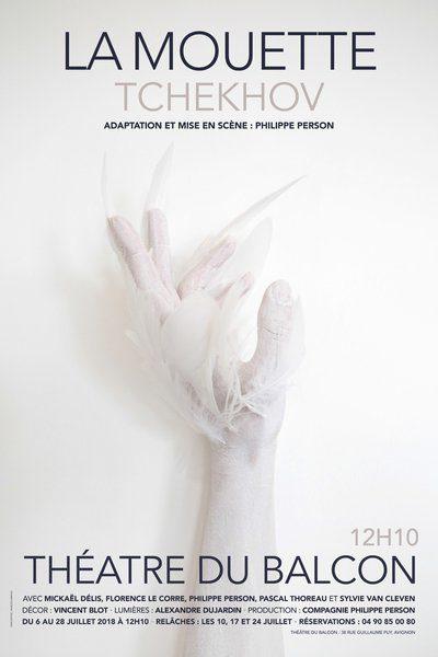 Avignon Off : Philippe Person monte «La Mouette» et ressuscite Tchekhov