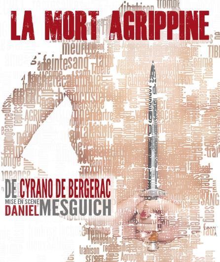 Avignon Off : Daniel Mesguich à son oeuvre avec «La Mort d'Agrippine» de Cyrano de Bergerac