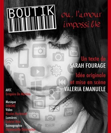 Avignon Off : « Boutik ou l'amour impossible ». Jusqu'où peut-on aller derrière un écran ?