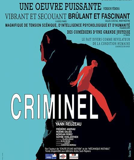 Avignon Off : brillant «Criminel» de Yann Reuzeau à La Factory