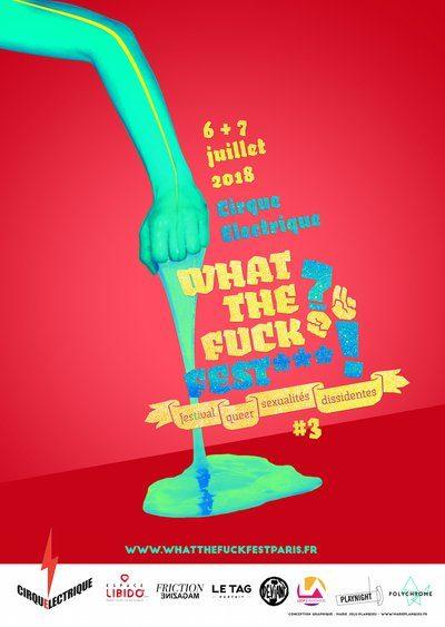 Performances queers et sexualités rebelles à la norme: «What The Fuck? Fest***» au Cirque Electrique