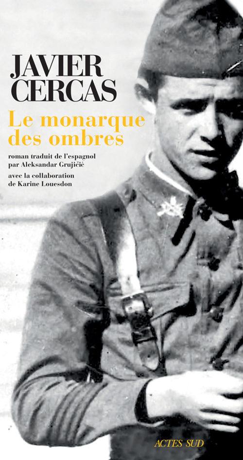« Le Monarque des ombres » de Javier Cercas : Mourir pour son pays