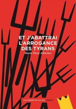 «Et j'abattrai l'arrogance des  tyrans», une voix de femme au Moyen-Âge par Marie-Fleur Albecker