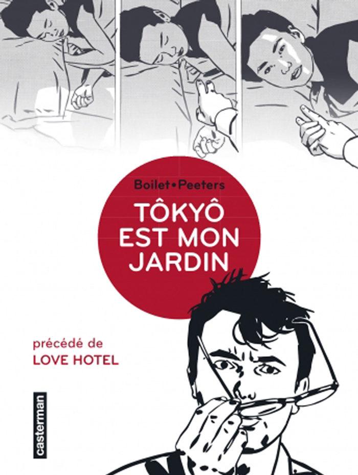 «Tôkyô est mon jardin», l'intégrale japonaise de Boilet et Peeters