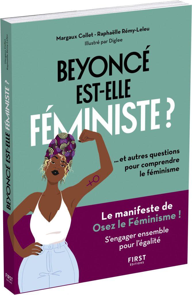 «Beyoncé est-elle féministe ?» : Osez le féminisme ! publie son manifeste ludique