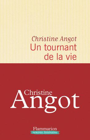 « Un tournant de la vie » de Christine Angot : De la responsabilité écologique de l'éditeur