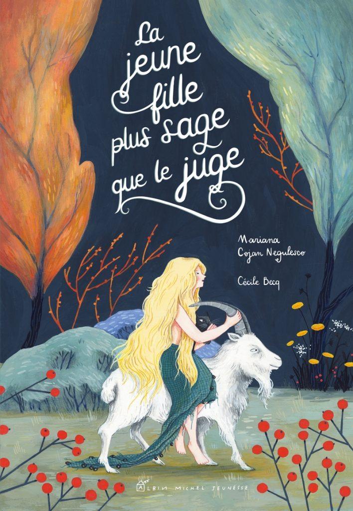 La jeune fille plus sage que le juge, la jolie adaptation de  Mariana Cojan Negulesco et Cécile Becq