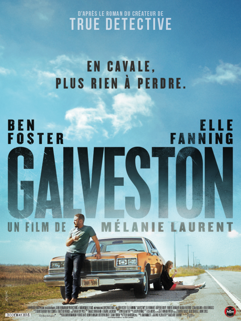 «Galveston» : Melanie Laurent goes wild avec Elle Fanning et Ben Foster