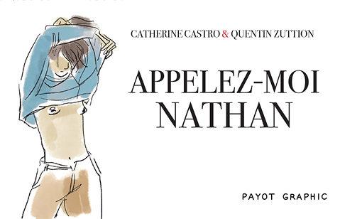 « Appelez-moi Nathan », de Catherine Castro et Quentin Zuttion : tableau d'une transidentité
