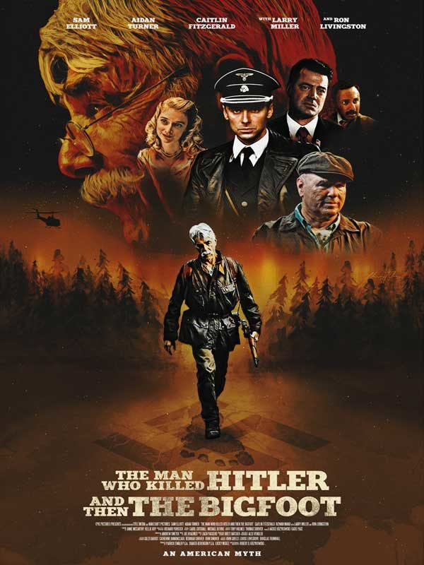 « The Man That Killed Hitler and then the Bigfoot : un film de héros en demi-teinte » [Critique]