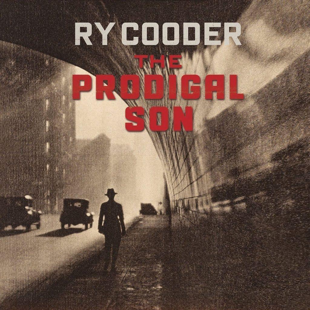 The Prodigal Son : Les standards du blues transcendés par un Ry Cooder en très grande forme !