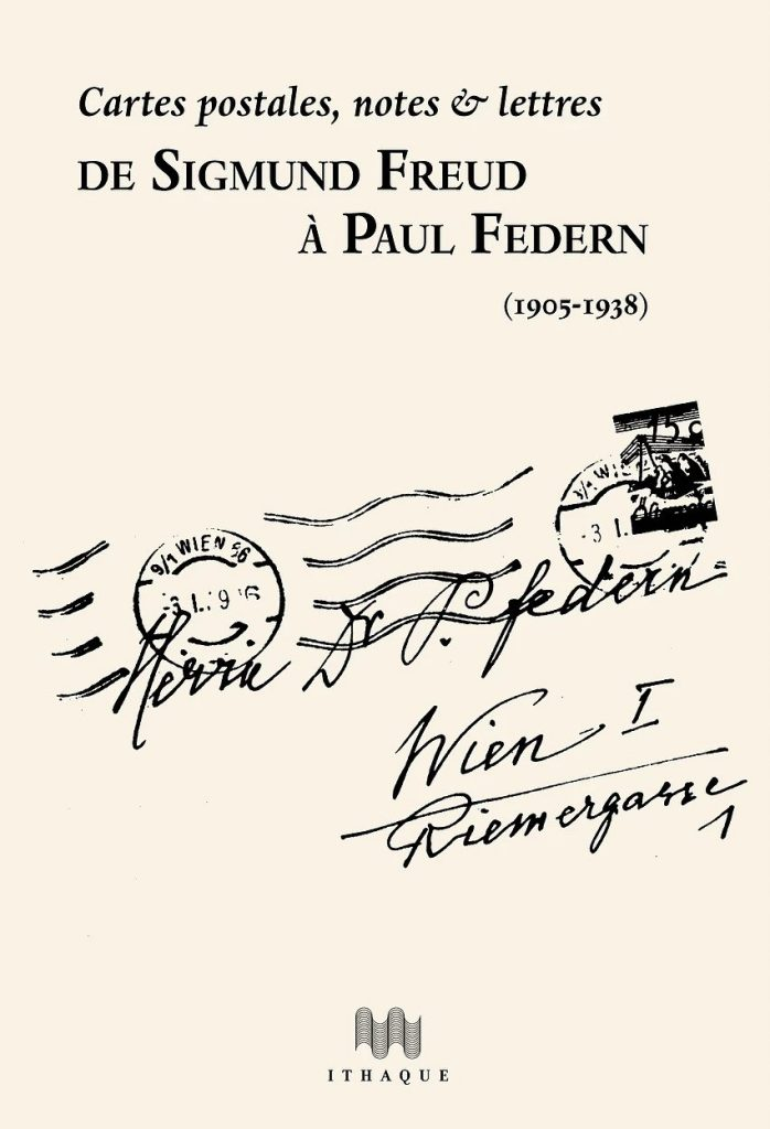 De Freud à Federn : Une correspondance chargée d'histoire et d'affection