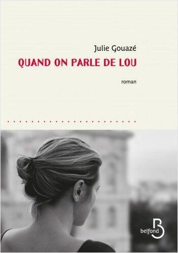 Quand on parle de Lou, un nouveau portrait de femme par Julie Gouazé