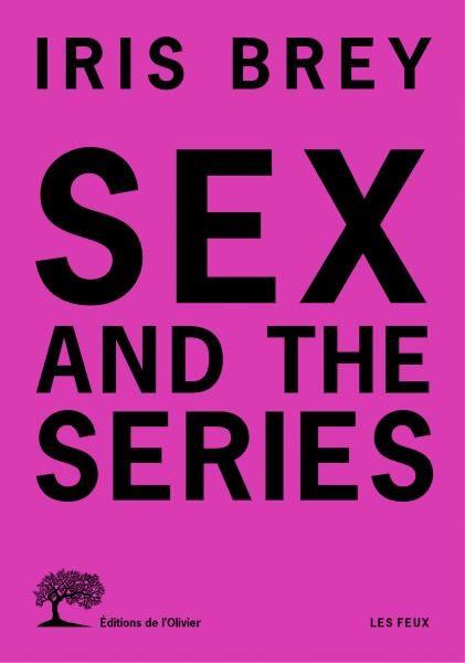 «Sex and the series», la sexualité sur petit écran décryptée par Iris Brey