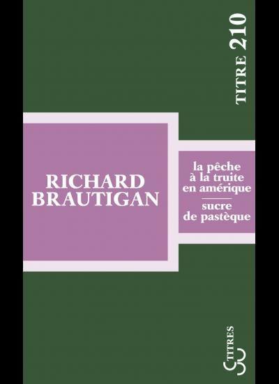 « Sucre de pastèque » de Richard Brautigan : Un enchantement