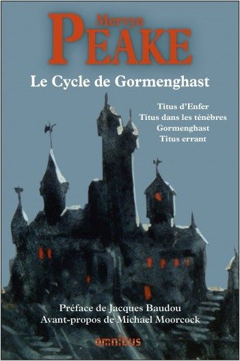 « Le cycle de Gormenghast » de Mervyn Peake : Réédition d'une œuvre culte
