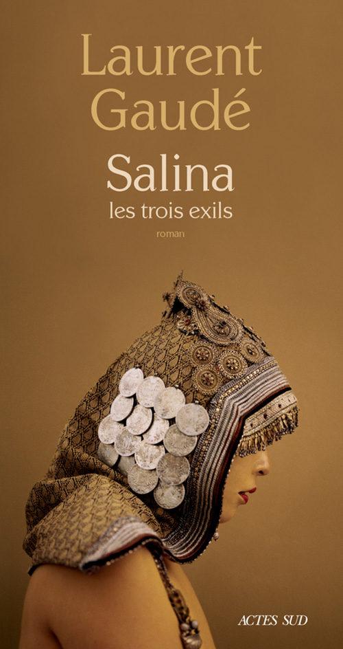 « Salina » de Laurent Gaudé : dans les pas du roi Tsongor
