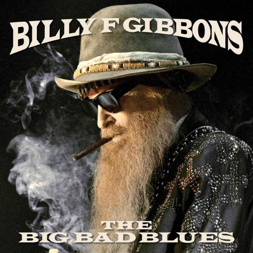 Billy Gibbons «The Big Bad Blues»: un beau retour aux racines du blues.