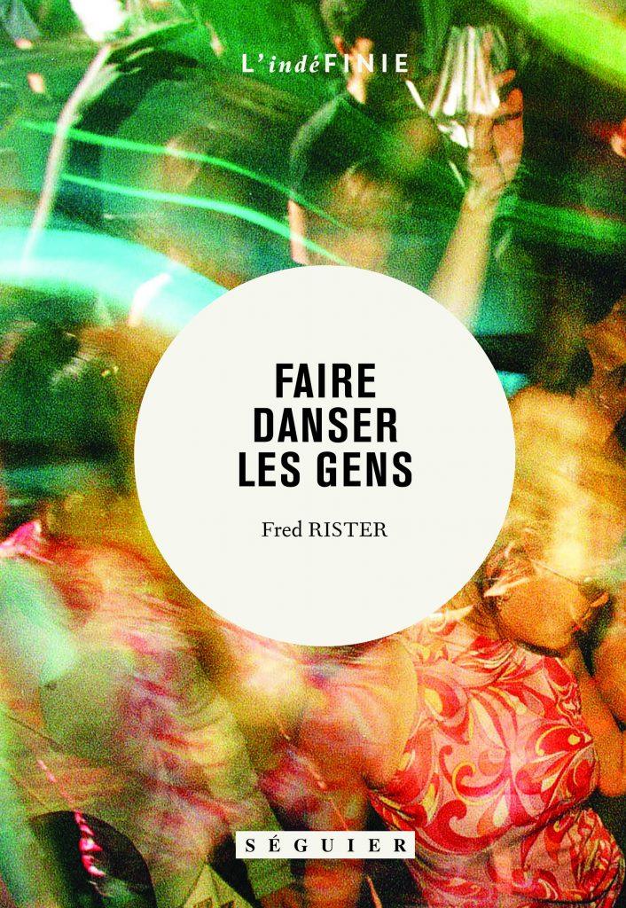 Gagner 5×1 exemplaire du récit «Faire danser les gens»de Fred Rister