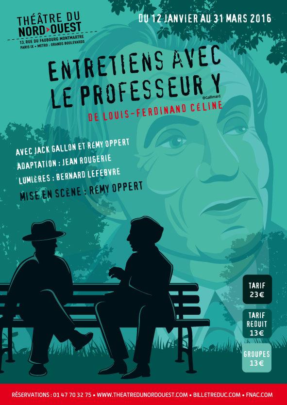 Entretiens avec le professeur Y de Louis-Ferdinand Céline au Théâtre de Nesle