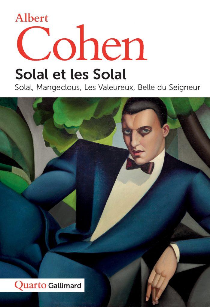 « Solal et les Solal » d'Albert Cohen : « Belle du Seigneur » et consœurs
