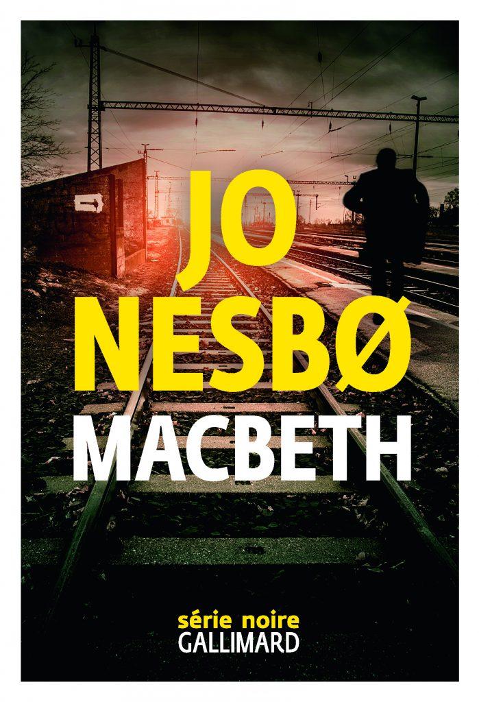 « Macbeth » de Jo Nesbø : réécrire, est-ce trahir ?