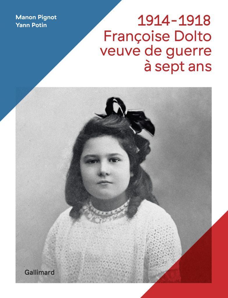 Françoise Dolto, veuve de guerre à sept ans chez Gallimard
