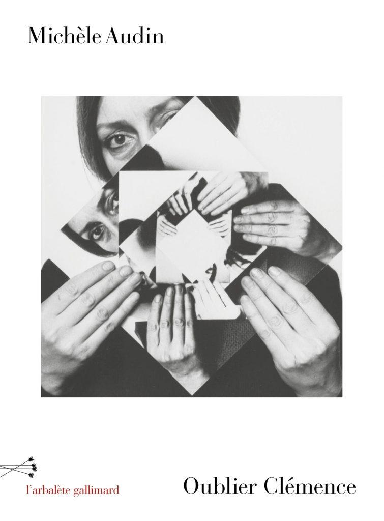 «Oublier Clémence» de Michèle Audin : donner une visibilité à un être sans destin