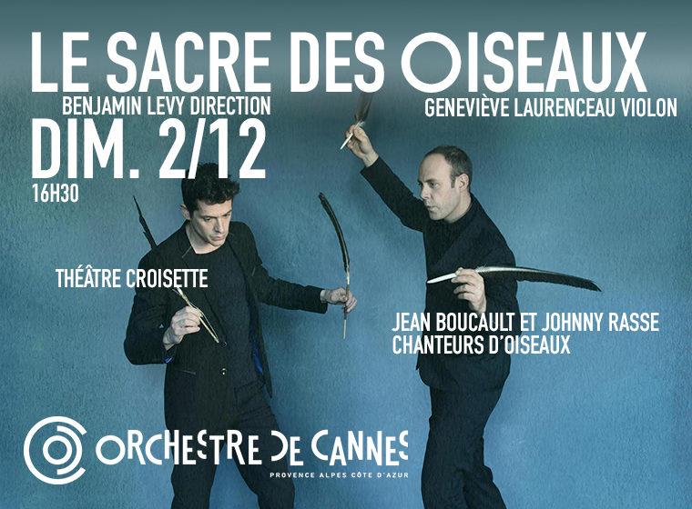 Gagnez 3×2 places pour le concert LE SACRE DES OISEAUX – Orchestre de Cannes