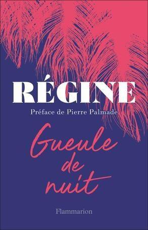 «Gueule de nuit» : Régine livre ses mémoires immédiates