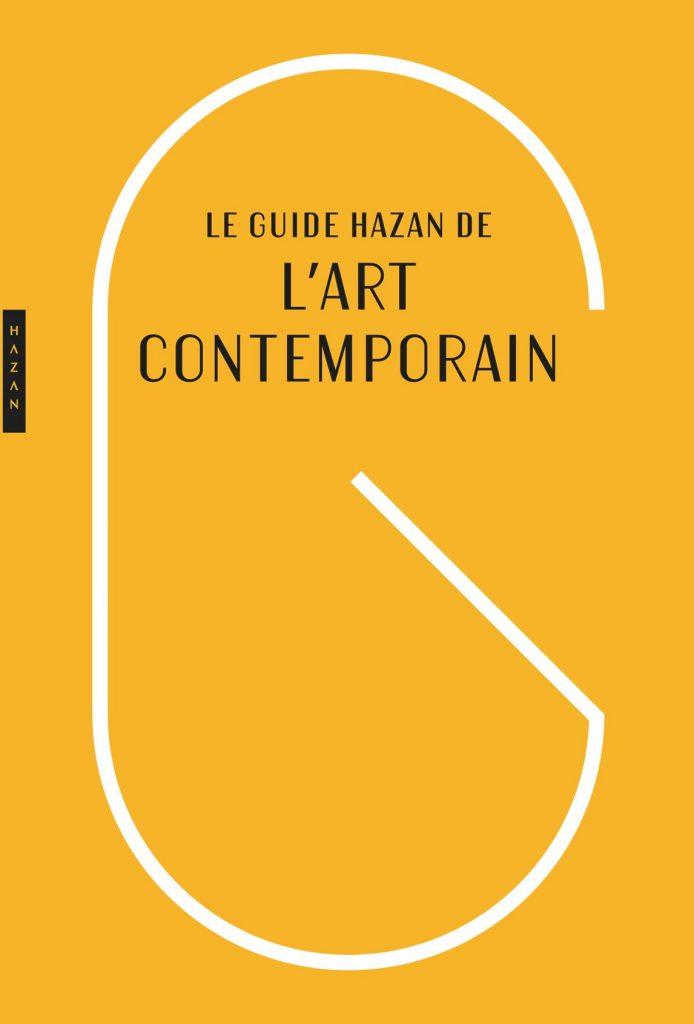 Nouvelle édition du guide Hazan de l'art contemporain