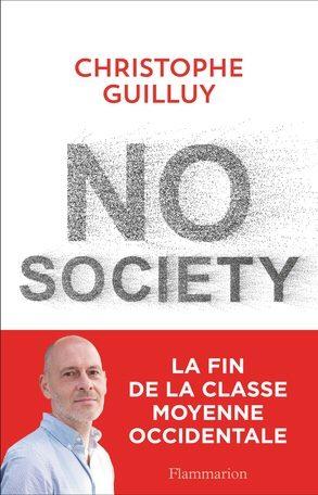 No Society : l'élite responsable de l'effondrement des classes moyennes selon Christophe Guilluy