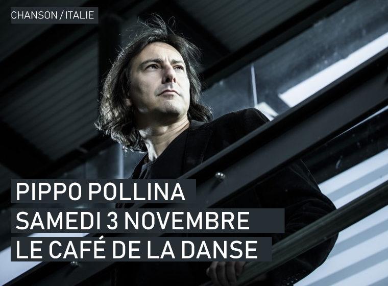 Gagnez 2 places pour le concert PIPPO POLLINA + DES ASTRES au Café de La Danse