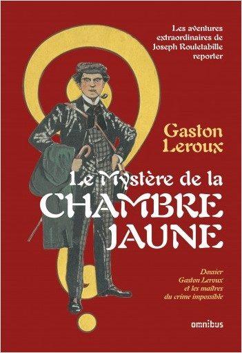 « Le Mystère de la chambre jaune » de Gaston Leroux : Le presbytère n'a rien perdu de son charme