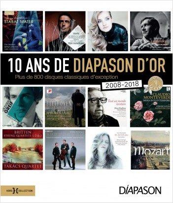 « 10 ans de Diapason d'or. Plus de 800 disques classiques d'exception » : Critiquer la critique