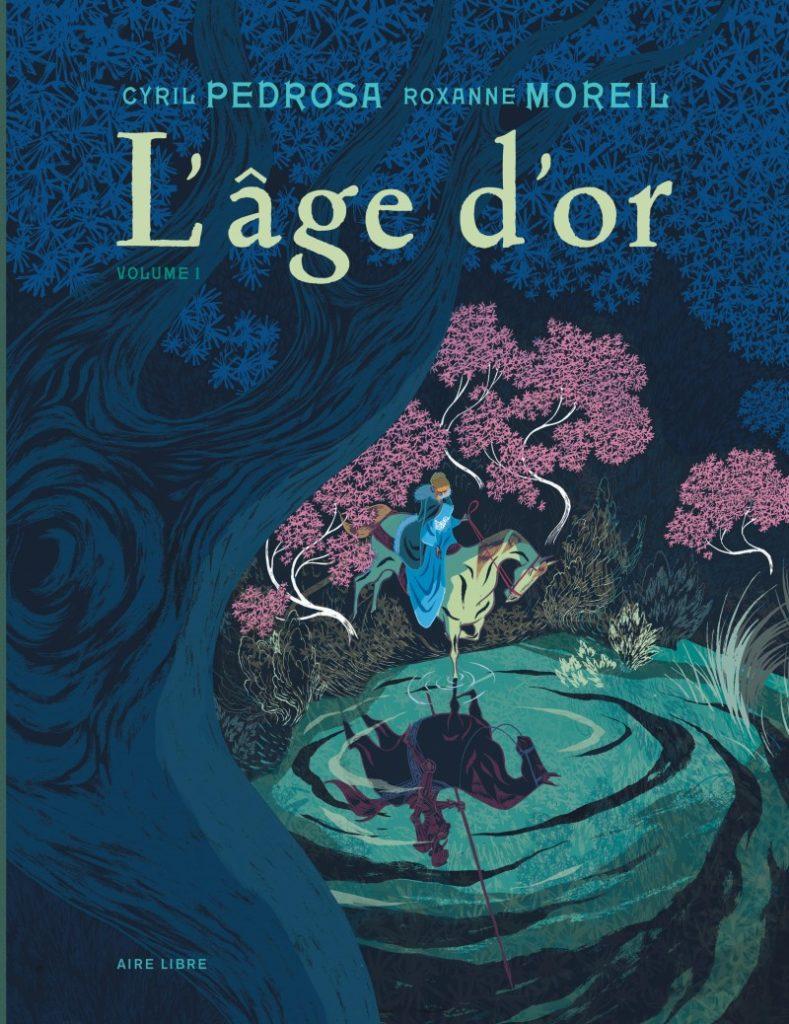 L'Age d'or de Cyril Pedrosa et Roxanne Moreil, prix Landerneau de la BD 2018