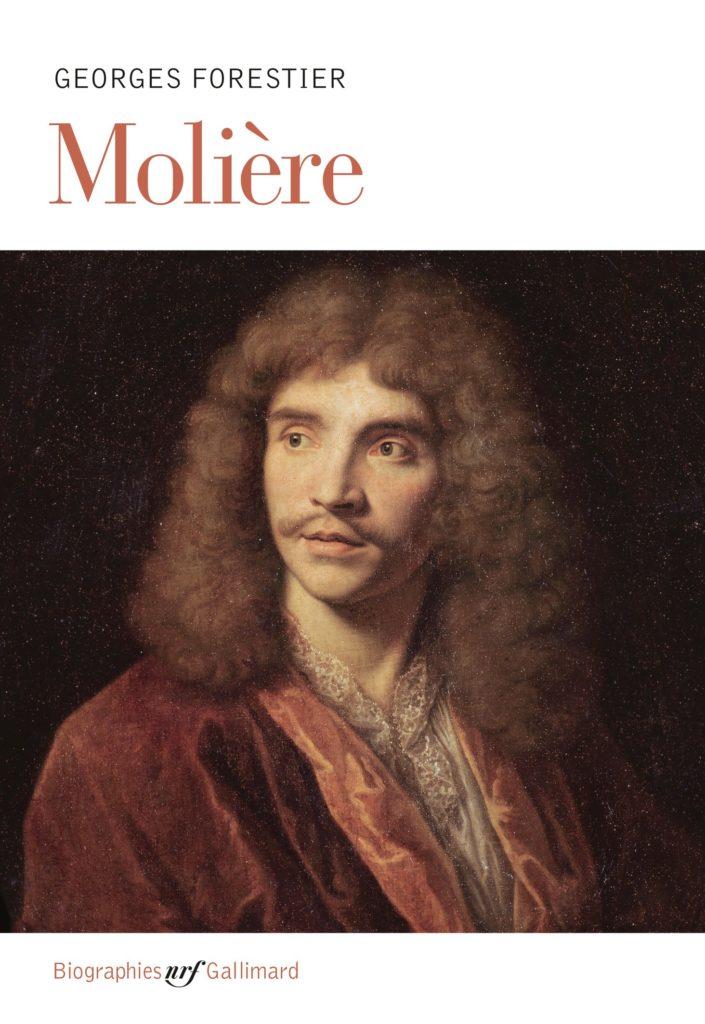 Molière de Georges Forestier aux NRF Gallimard