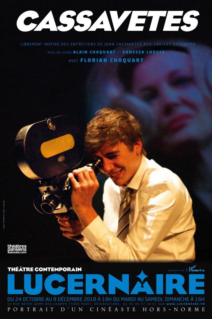 CASSAVETES de Florian Choquart au Lucernaire