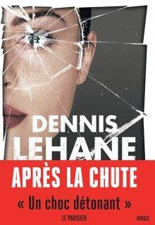 Après la chute, de Denis Lehane :  Un polar au féminin