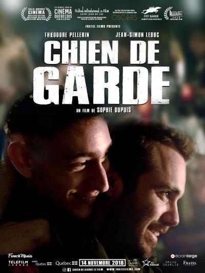 «Chien de garde» de Sophie Dupuis : Cain & Abel version Québec