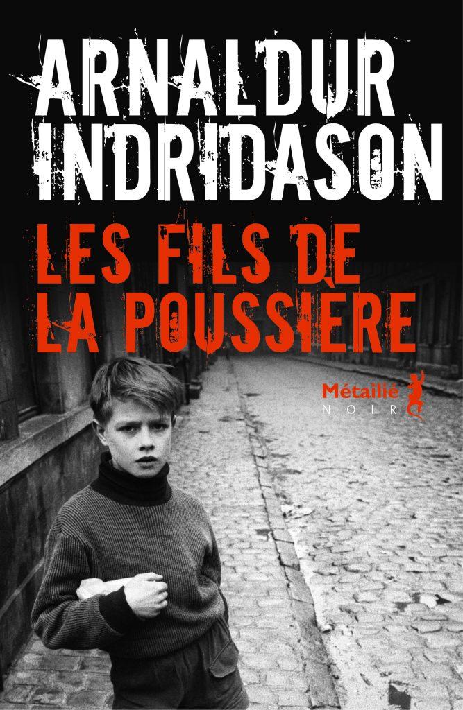 « Les Fils de la poussière » d'Arnaldur Indridason : Une première enquête d'Erlendur Sveinsson décevante