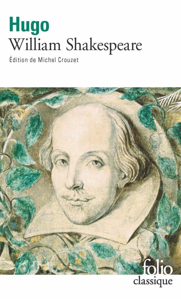 William Shakespeare de Victor Hugo chez Folio Classique
