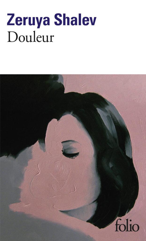 « Douleur » de Zeruya Shalev : Retour du premier amour