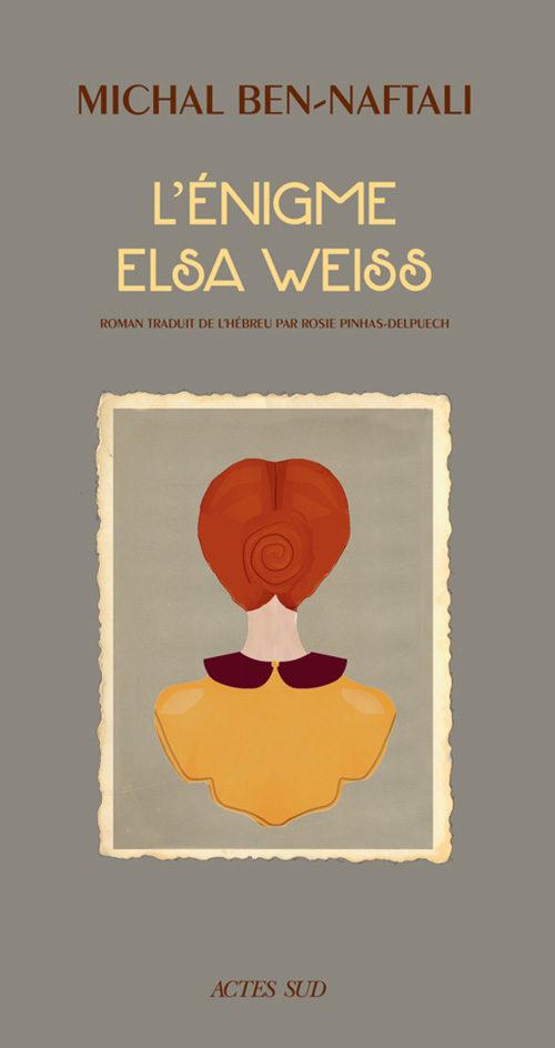 «L'énigme Elsa Weiss», portrait d'une survivante par Michal Ben-Naftali