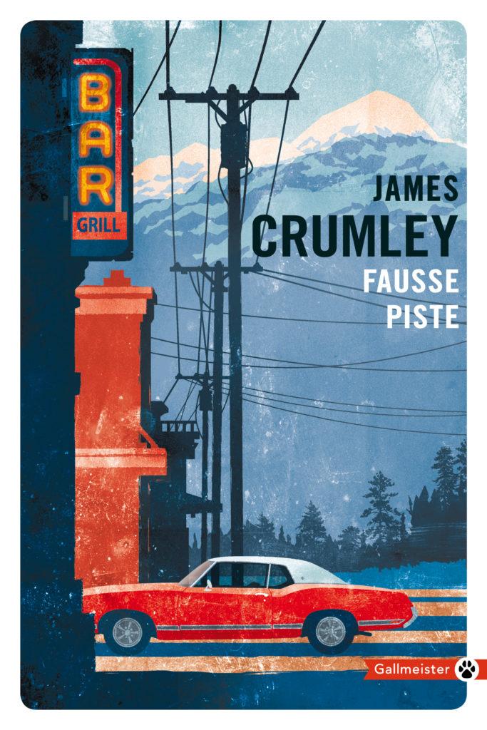 « Fausse piste » de James Crumley : Un polar à l'haleine alcoolisée