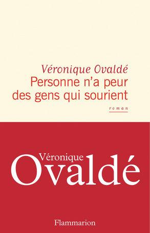 Personne n'a peur des gens qui sourient : Véronique Ovaldé aux origines